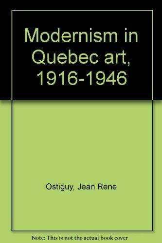 9780888844804: Modernism in Quebec art, 1916-1946