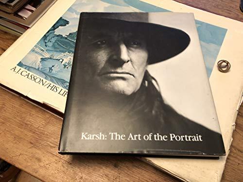 9780888845917: Karsh: The Art of the Portrait