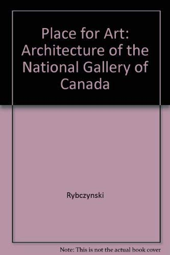 9780888846204: A Place for Art - The Architecture of the National Gallery of Canada
