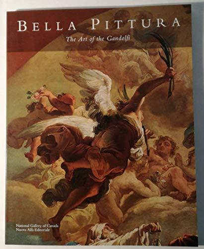 9780888846297: Bella Pittura: The Art of the Gandolfi [Lingua Inglese]