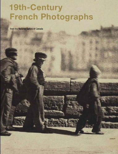 19th-Century French Photographs from the National Gallery of Canada (Paperback): National Gallery ...