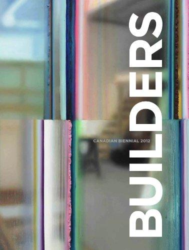 Builders: Canadian Biennial 2012: Jonathan Shaughnessy, Ann