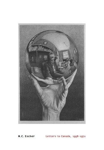M. C. Escher: Letters to Canada 1958-1972: Cyndie Campbell; George Escher