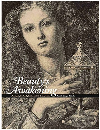 Beauty's Awakening: Drawings by the Pre-Raphaelites and: Christopher Newall; Dennis