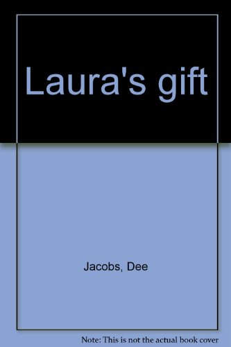 9780888870308: Laura's gift