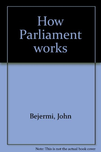 How Parliament works: Bejermi, John Zeyad