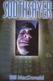 Soothsayer (0888873050) by Bill MacDonald
