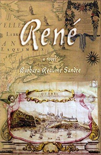 9780888875174: Rene - A Novel
