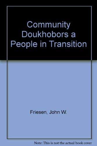 9780888879035: Community Doukhobors a People in Transition