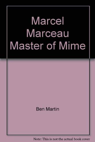 9780888900821: Marcel Marceau Master of Mime