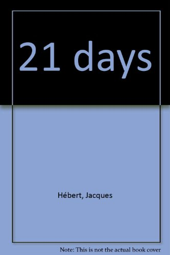 21 Days: Senator Jacques Hebert