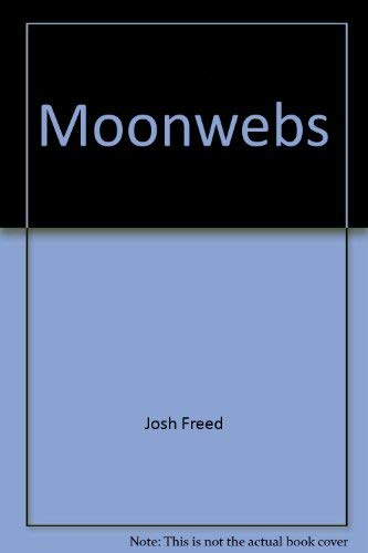 9780888930187: Moonwebs: Journey into the mind of a cult