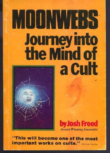 9780888930200: Moonwebs: Journey into the mind of a cult