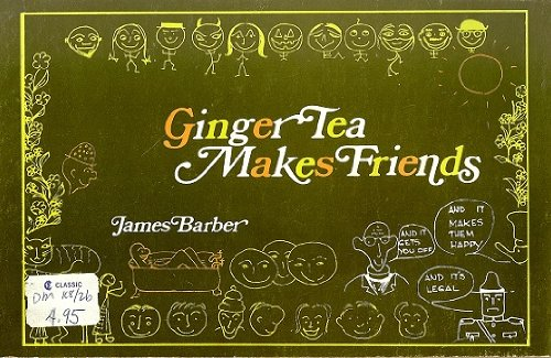 Ginger Tea Makes Friends (088894148X) by Barber, James