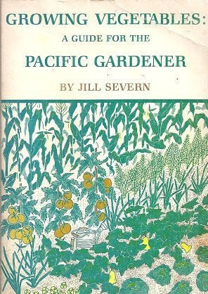 9780888941718: Growing Vegetables in the Pacific Northwest
