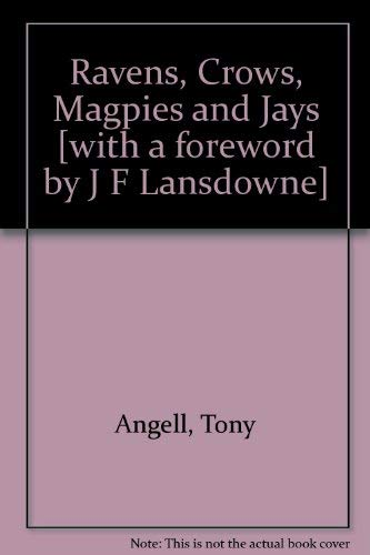 Ravens, Crows, Magpies, and Jays (0888941781) by Angell, Tony