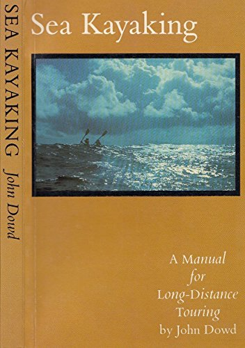 9780888943057: Sea Kayaking: A Manual for Long-Distance Touring