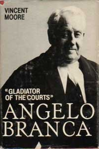 Angelo Branca : Gladiator Of The Courts