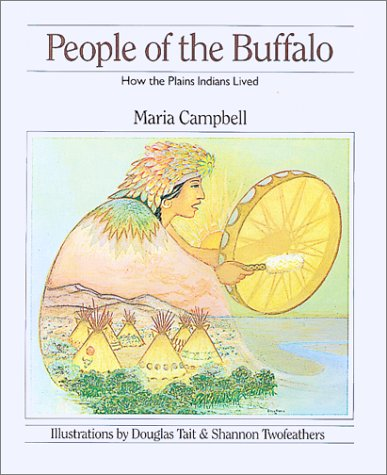 9780888943293: People of the Buffalo: How the Plains Indians Lived (How They Lived)