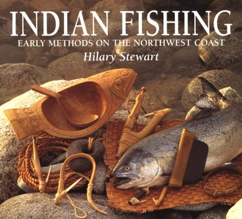 9780888943323: Indian Fishing: Early Methods on the Northwest Coast
