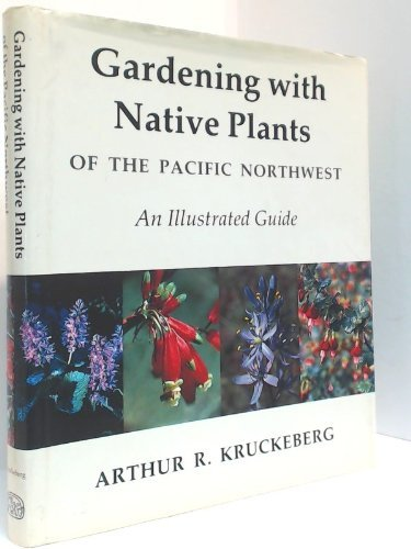 9780888943484: Gardening With Native Plants of the Pnw