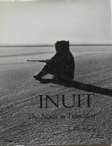9780888943590: INUIT: THE NORTH IN TRANSITION (Eskimos in Vancouver)