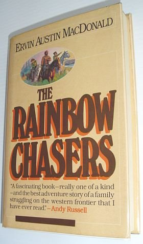 9780888943699: The rainbow chasers
