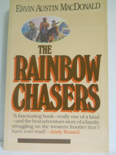 9780888944085: The Rainbow Chasers