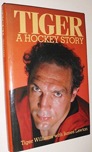 9780888944481: Tiger: A Hockey Story