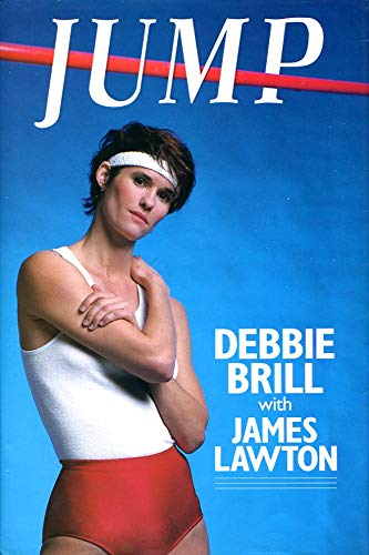 Jump : The Debbie Brill Story: James Lawton