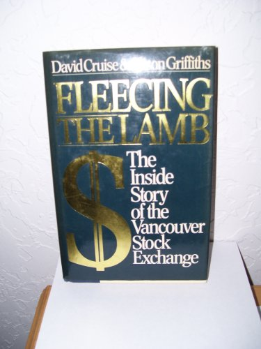 9780888945587: Fleecing the Lamb: The Inside Story of the Vancouver Stock Exchange