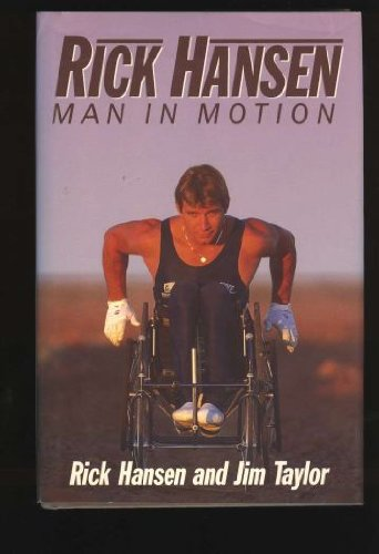 Rick Hansen ** Signed** Man in motion
