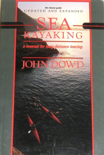 9780888945983: Sea Kayaking: A Manual for Long-distance Touring