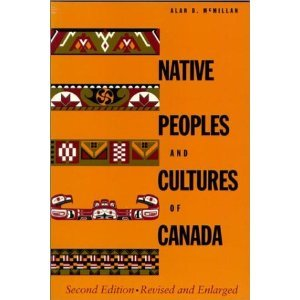 9780888946096: Native Peoples and Cultures of Canada: An anthropological overview