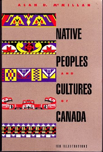 9780888946324: Native Peoples and Cultures of Canada