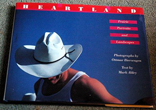 Heartland Prairie Portraits & Landscapes: Abley, Mark