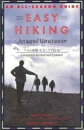 9780888946829: Easy Hiking Around Vancouver : An All-Season Guide