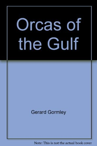 9780888946928: Orcas of the Gulf