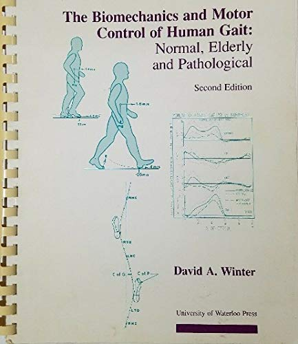9780888981059: Biomechanics and Motor Control of Human Gait: Normal, Elderly and Pathological