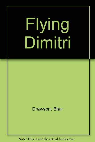 9780888990006: Flying Dimitri