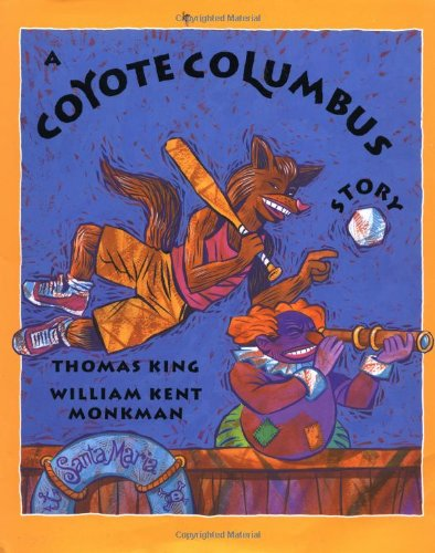 9780888991553: A Coyote Columbus Story
