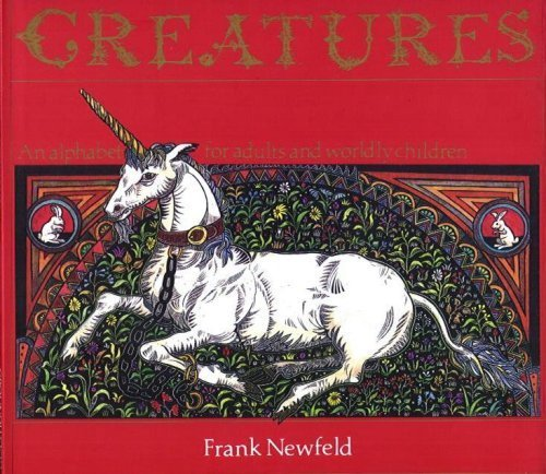 9780888993335: Creatures: An Alphabet for Adults & Worldly Children