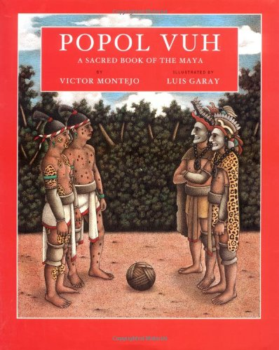 Popol Vuh: A Sacred Book of the Maya (088899334X) by Victor Montejo