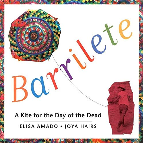 9780888993663: Barrilete: A Kite for the Day of the Dead