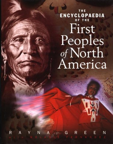 9780888993809: The encyclopedia of the first peoples of North America
