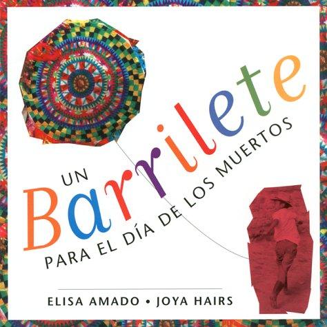 9780888993816: Un Barrilete Para El Dia de Los Muertos = Barrilete