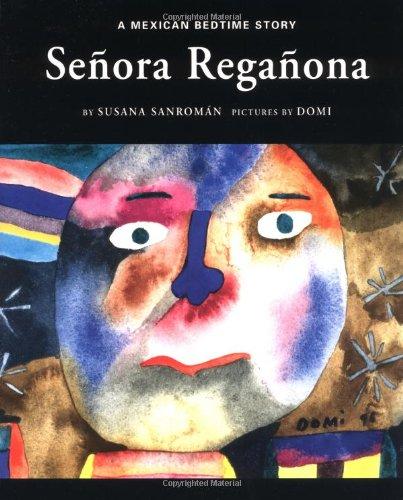 9780888993892: Senora Reganona: A Mexican Bedtime Story