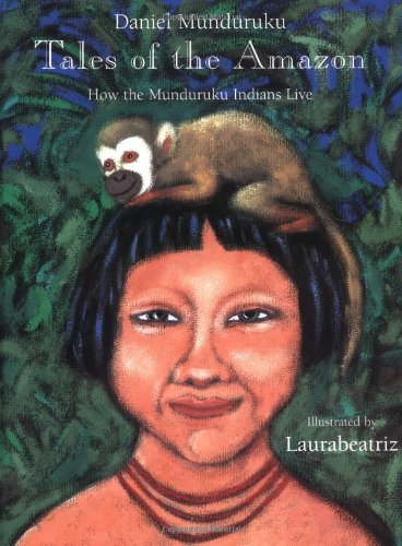 9780888993922: Tales of the Amazon: How the Munduruku Indians Live