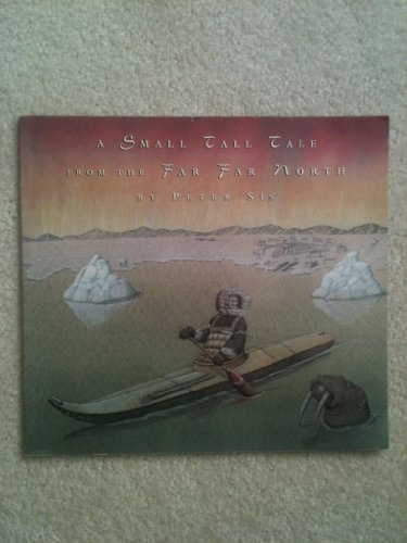 9780888994318: A Small Tall Tale from the Far Far North