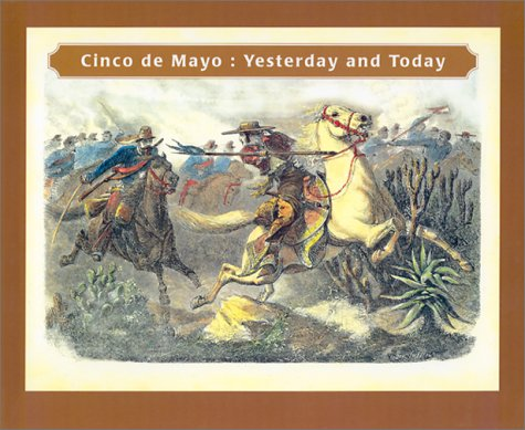 9780888994844: Cinco de Mayo: Yesterday and Today